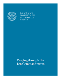 Click here to read our prayer guide: Praying Through the Ten Commandments.