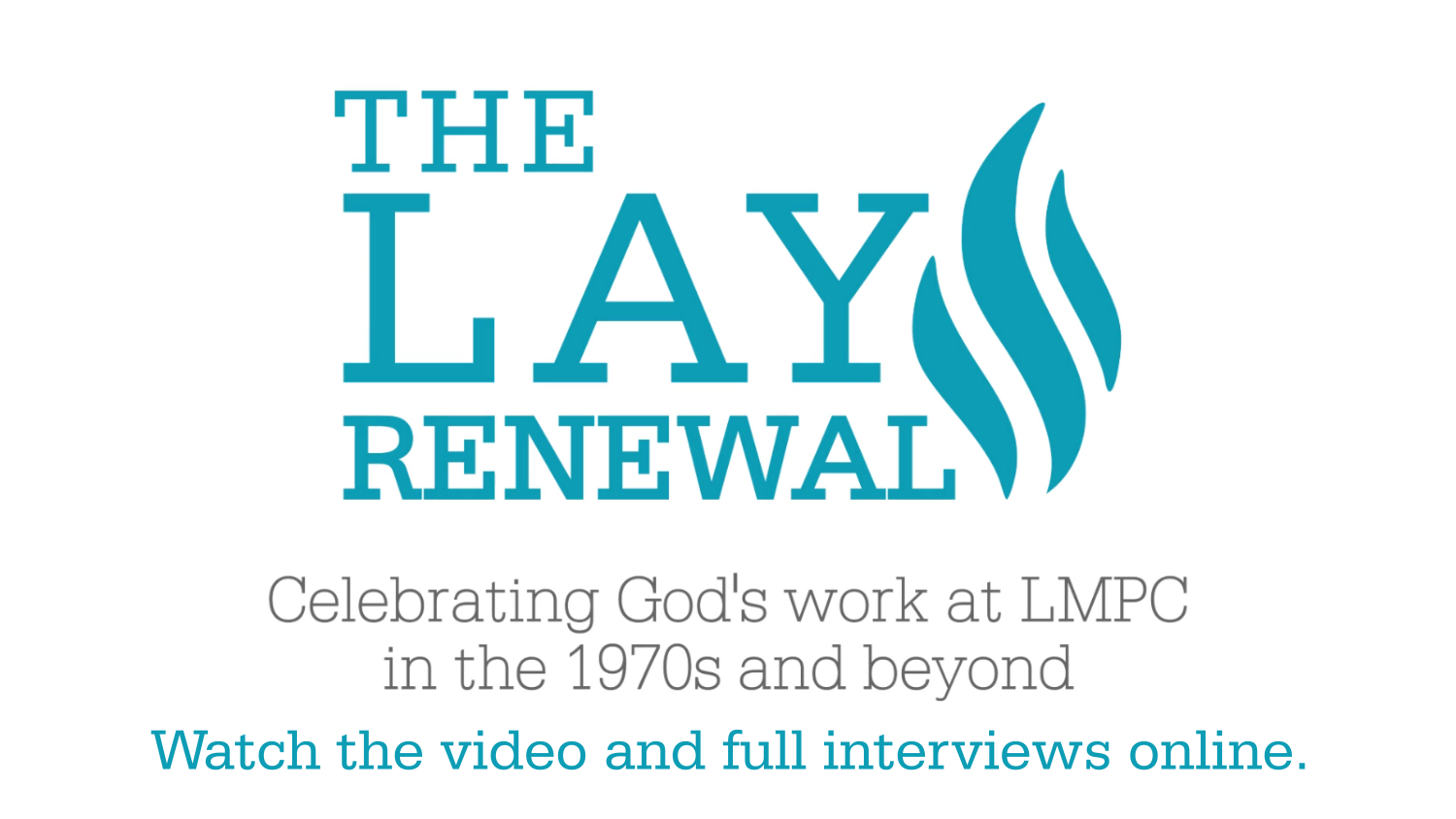 The Lay Renewal