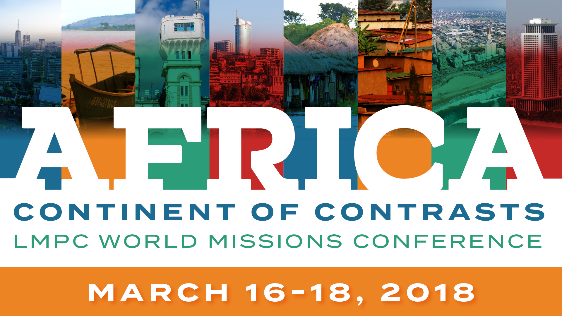 Africa: Continent of Contrasts - LMPC World Missions Conference 2018