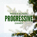 Middle School Progressive Dinner 2016