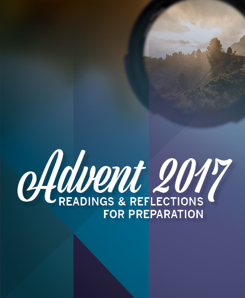 Click here to read Advent Readings and Reflections for Preparation.