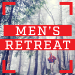 LMPC Mountain Men Retreat