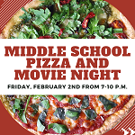 Middle School Pizza and Movie Night